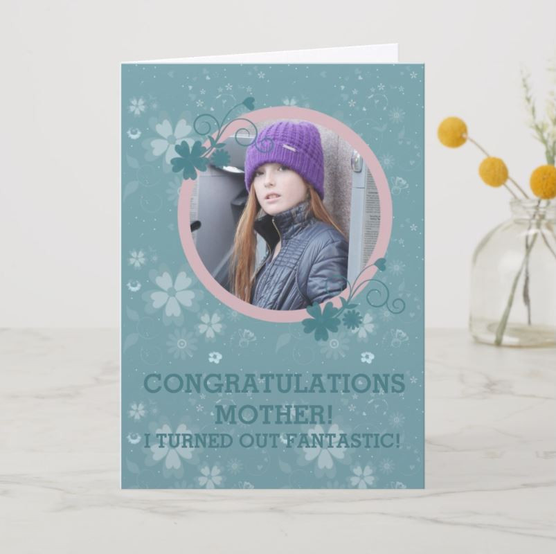 Funny Mother's Day Card That Features A Photo Of You