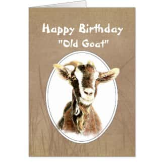 Funny Birthday Over the Hill Old Goat Humor Greeting Cards
