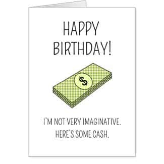 Here's some cash - Birthday card