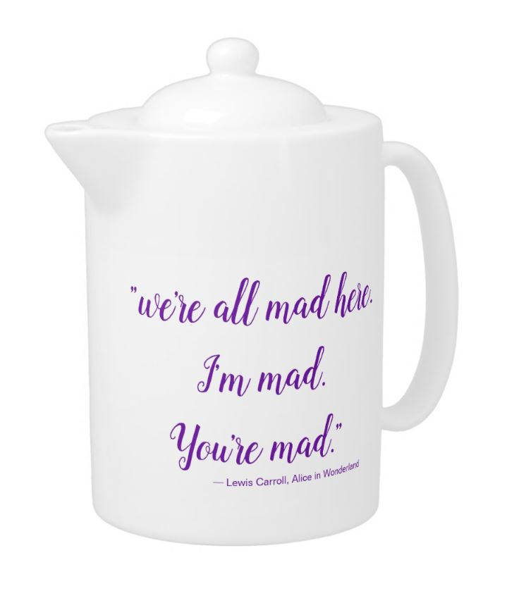 we're all mad here teapot