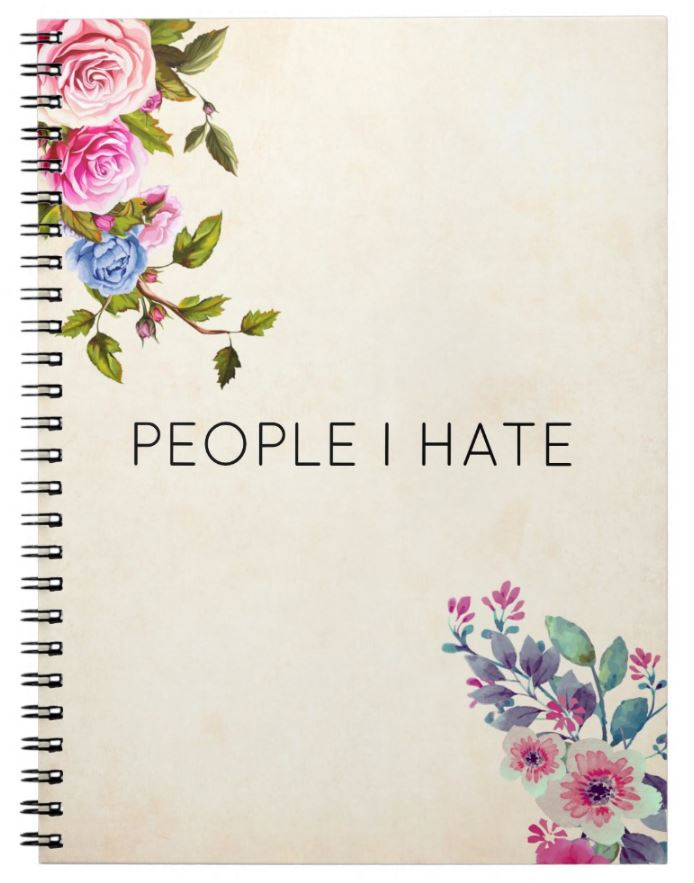 people I hate notebook