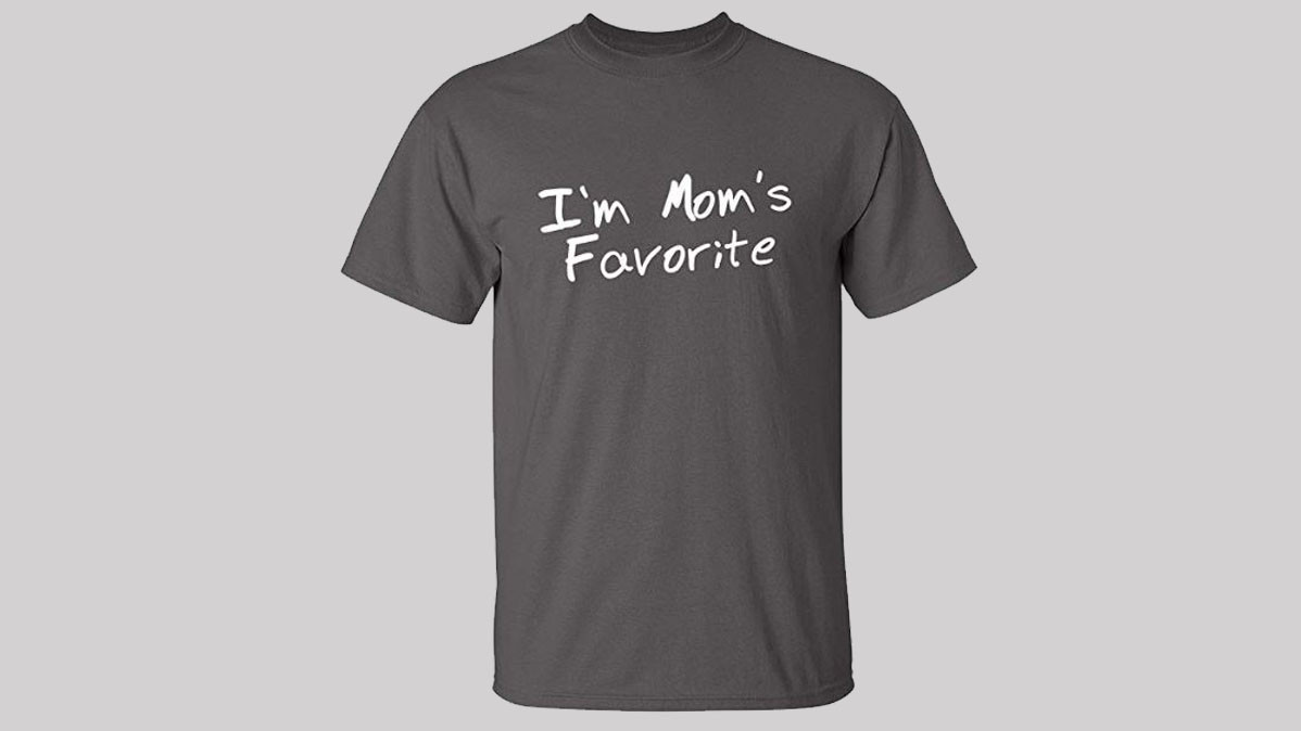 Funny I'm Mom's Favorite Shirt For Adults And Children