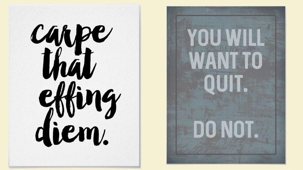 11 Inspirational Posters To Help Keep You Motivated In The Office