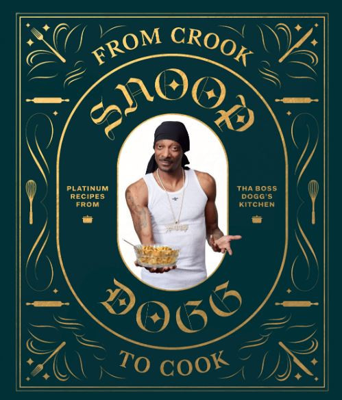 From Crook To Cook Snoop Dogg Cookbook