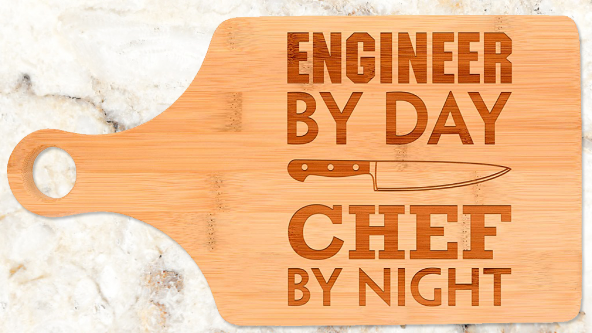 Engineer By Day Kitchen Cutting Board