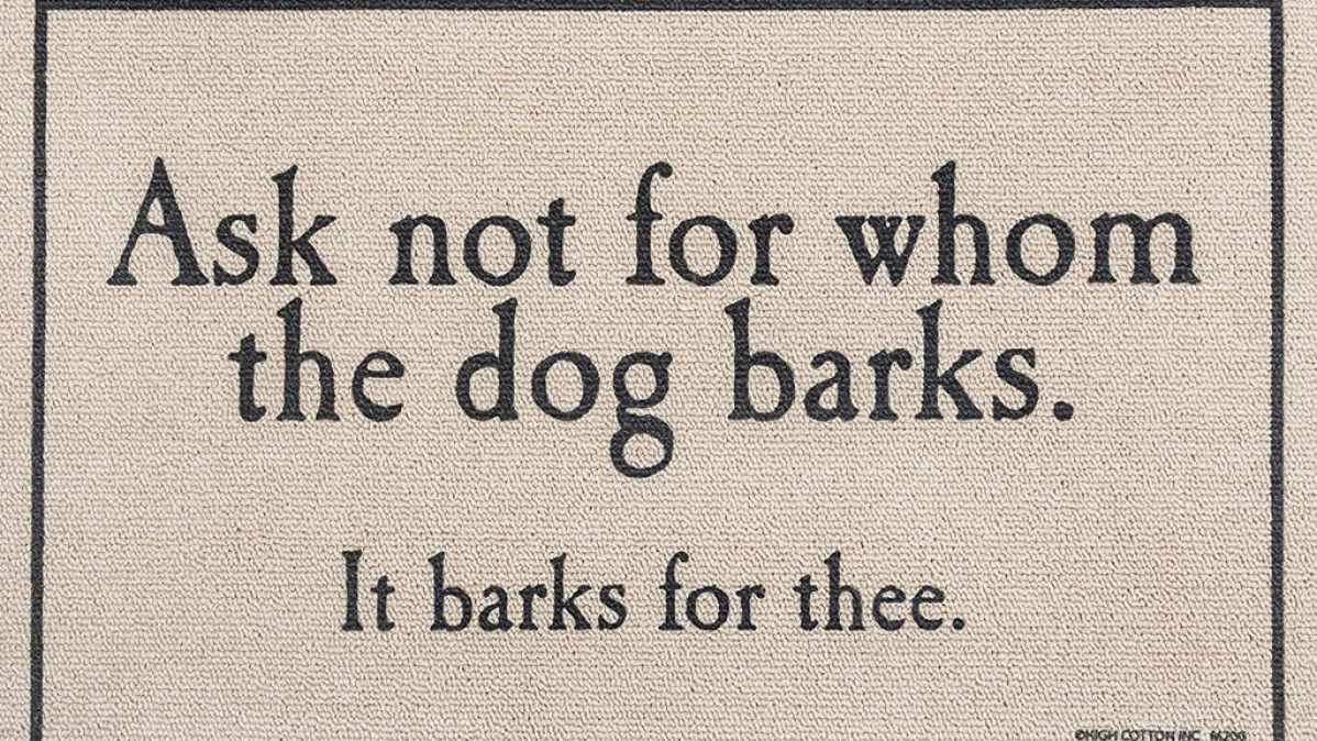 For Whom The Dog Barks Doormat