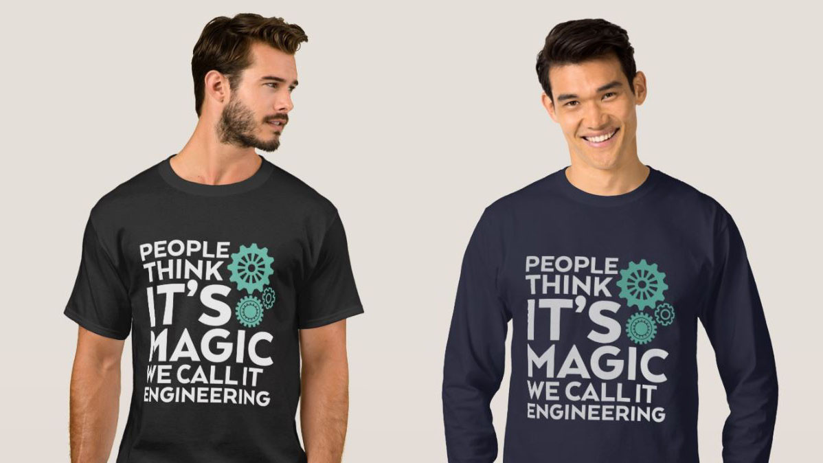 People Think It's Magic Funny Engineering Shirt