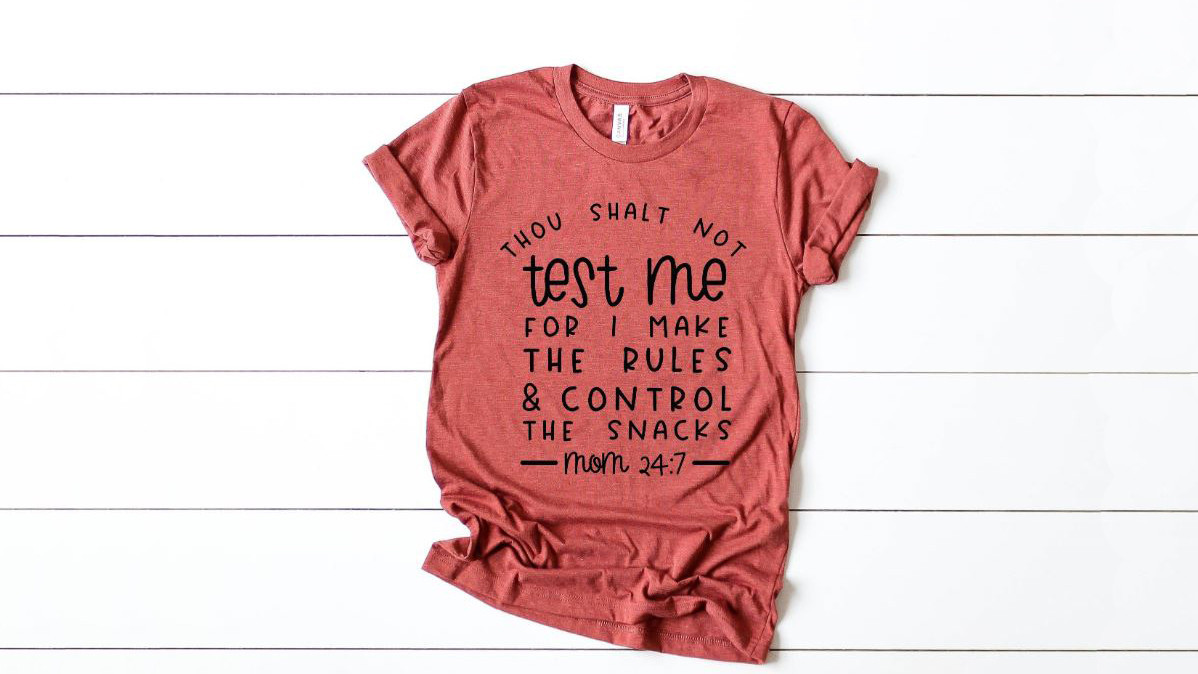 Thou Shalt Not Test Me Funny Mom Shirt