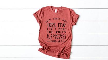 Thou Shalt Not Test Me Funny Mom Shirt