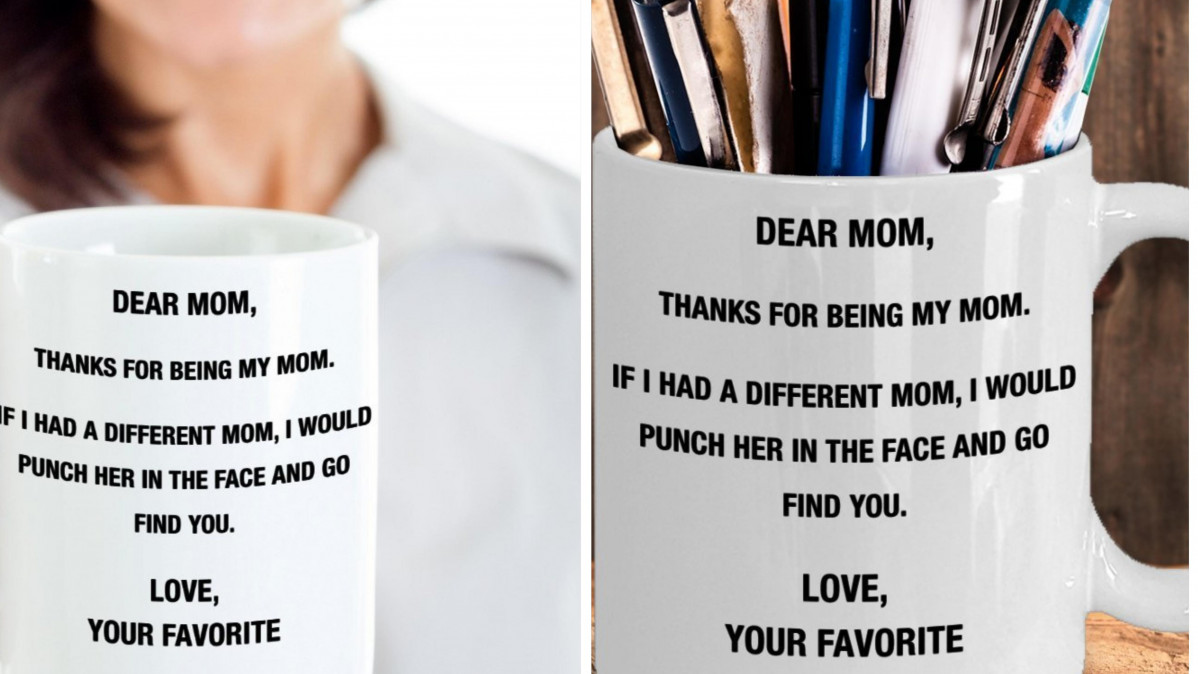 This Funny and Quirky Coffee Mug Will Be the Perfect Gift for Mother's Day