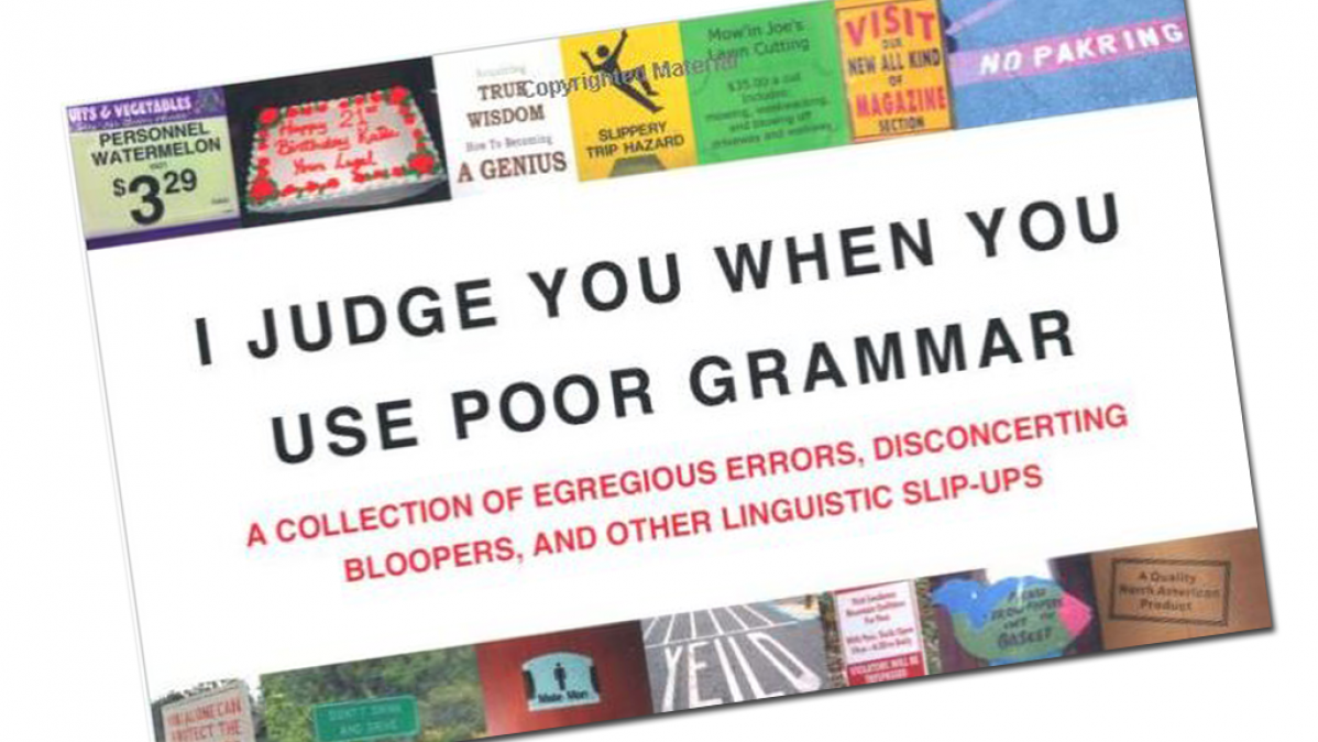 I Judge You When You Use Poor Grammar - Fun Book